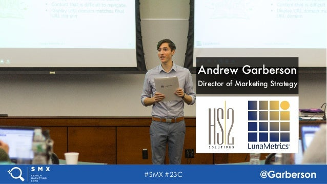 Analytics Working Smarter & Harder by Andrew Garberson at SMX Advanced Slide 2