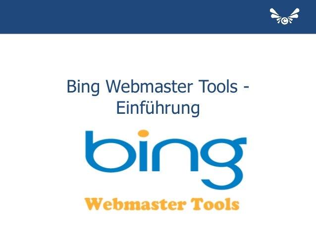 Bing Webmaster Tools - Einführung