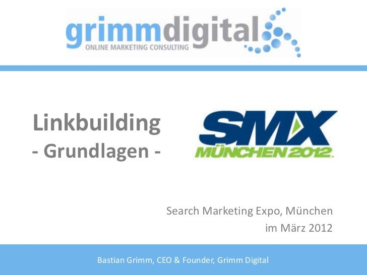 Linkbuilding- Grundlagen -                        Search Marketing Expo, München                                          ...