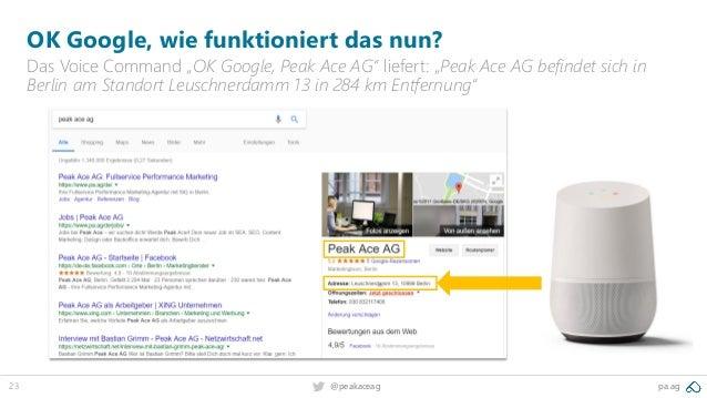 "23 pa.ag@peakaceag OK Google, wie funktioniert das nun? Das Voice Command ""OK Google, Peak Ace AG"" liefert: ""Peak Ace AG b..."