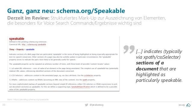 33 pa.ag@peakaceag Ganz, ganz neu: schema.org/Speakable Derzeit im Review: Strukturiertes Mark-Up zur Auszeichnung von Ele...