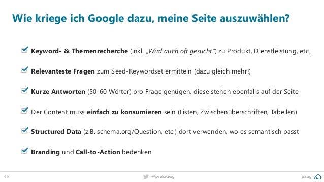 """46 pa.ag@peakaceag Wie kriege ich Google dazu, meine Seite auszuwählen? Keyword- & Themenrecherche (inkl. """"Wird auch oft g..."""