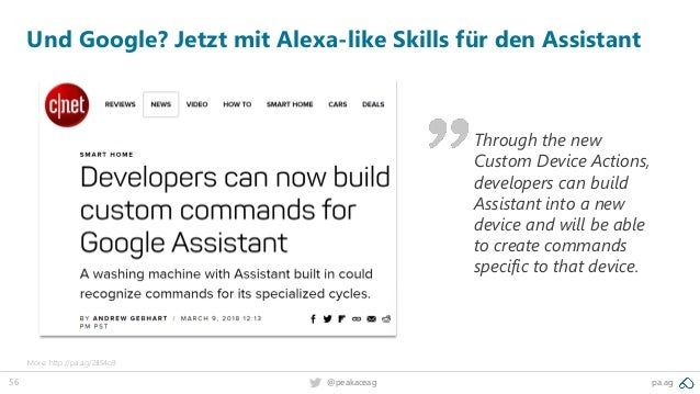 56 pa.ag@peakaceag Und Google? Jetzt mit Alexa-like Skills für den Assistant More: http://pa.ag/2IlS4o9 Through the new Cu...