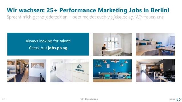57 pa.ag@peakaceag Wir wachsen: 25+ Performance Marketing Jobs in Berlin! Sprecht mich gerne jederzeit an – oder meldet eu...
