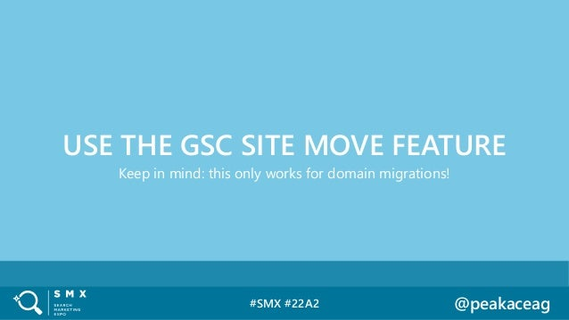 #SMX #22A2 @peakaceag Keep in mind: this only works for domain migrations! USE THE GSC SITE MOVE FEATURE