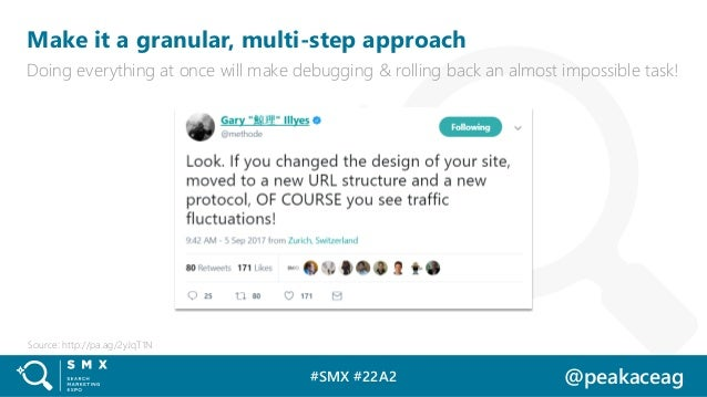 #SMX #22A2 @peakaceag Make it a granular, multi-step approach Doing everything at once will make debugging & rolling back ...