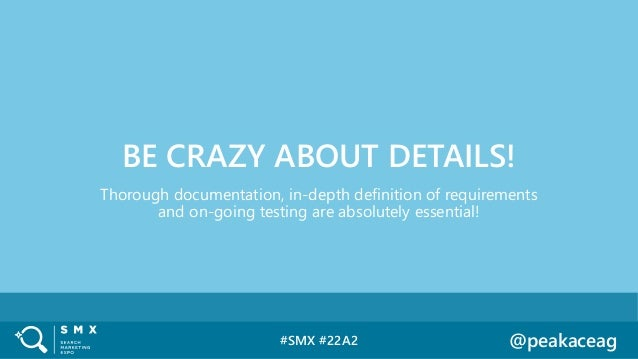 #SMX #22A2 @peakaceag Thorough documentation, in-depth definition of requirements and on-going testing are absolutely esse...