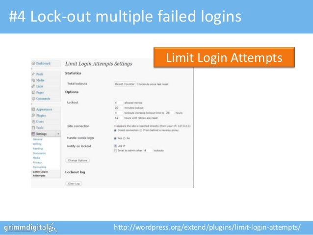 #4 Lock-out multiple failed logins                              Limit Login Attempts               http://wordpress.org/ex...