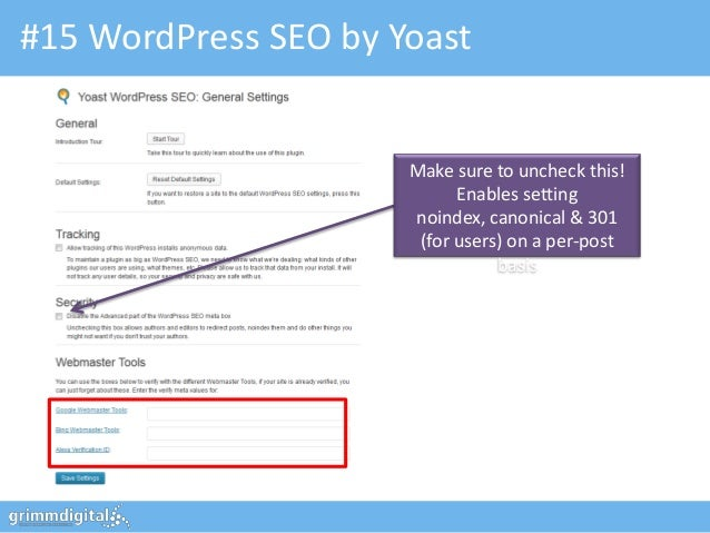 #15 WordPress SEO by Yoast                      Make sure to uncheck this!                            Enables setting     ...