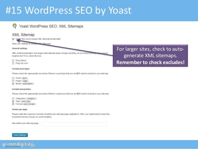 #15 WordPress SEO by Yoast                      For larger sites, check to auto-                         generate XML site...