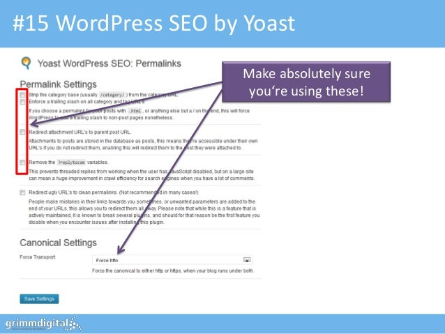 #15 WordPress SEO by Yoast                     Make absolutely sure                      you're using these!
