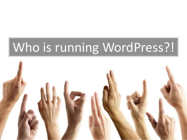 Who is running WordPress?!
