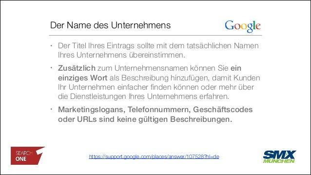 Der Name des Unternehmens • Der Titel Ihres Eintrags sollte mit dem tatsächlichen Namen Ihres Unternehmens übereinstimmen....