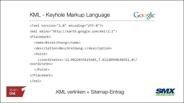 "KML - Keyhole Markup Language <?xml  version=""1.0""  encoding=""UTF-‐8""?>   <kml  xmlns=""http://earth.google.com/km..."