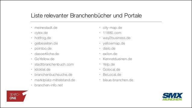 Liste relevanter Branchenbücher und Portale • meinestadt.de • cylex.de • hotfrog.de • gelbeseiten.de • pointoo.de • dasoer...