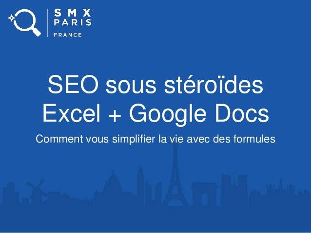 SEO sous stéroïdes Excel + Google Docs Comment vous simplifier la vie avec des formules