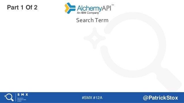 #SMX #12A @PatrickStox Search Term Part 1 Of 2