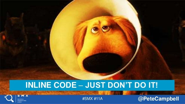 #SMX #11A @PeteCampbell INLINE CODE – JUST DON'T DO IT!