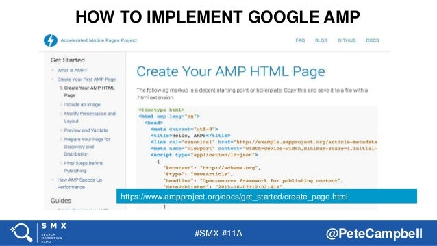 #SMX #11A @PeteCampbell HOW TO IMPLEMENT GOOGLE AMP https://www.ampproject.org/docs/get_started/create_page.html