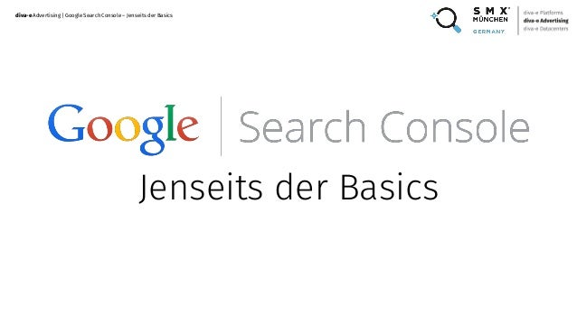 diva-eAdvertising | Google Search Console – Jenseits der Basics Jenseits der Basics