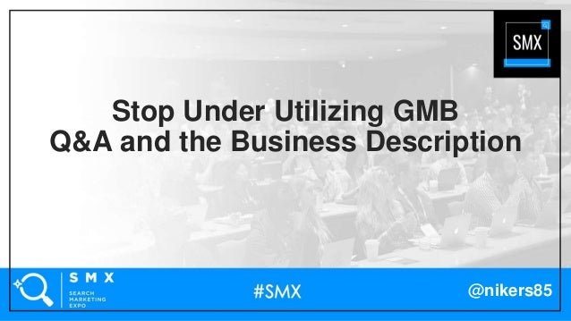 @nikers85 Stop Under Utilizing GMB Q&A and the Business Description