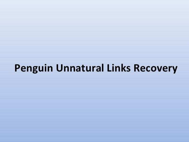 Penguin Unnatural Links Recovery