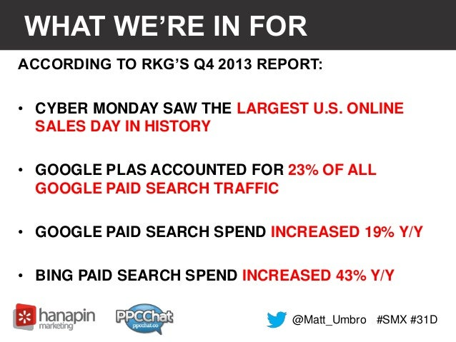 WHAT WE'RE IN FOR  ACCORDING TO RKG'S Q4 2013 REPORT:  • CYBER MONDAY SAW THE LARGEST U.S. ONLINE  SALES DAY IN HISTORY  •...