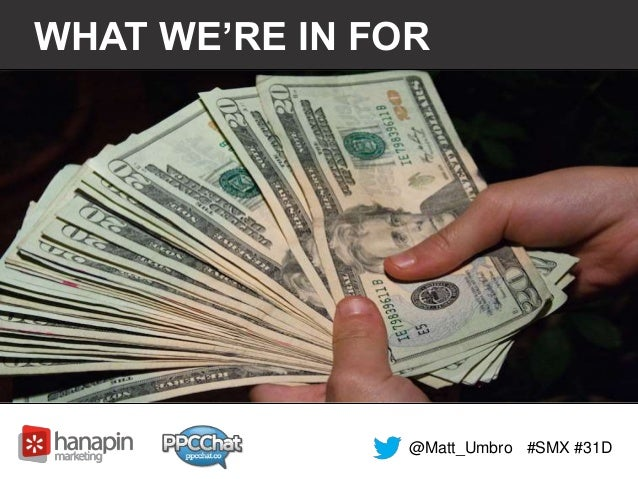 WHAT WE'RE IN FOR  @Matt_Umbro #SMX #31D