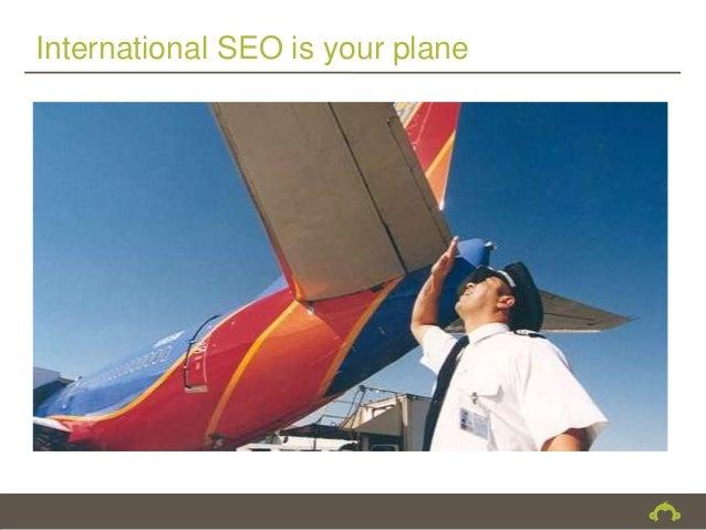 International SEO is your plane