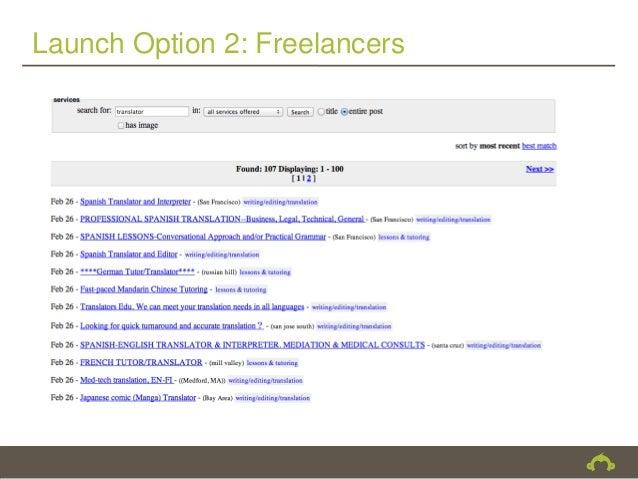 Launch Option 2: Freelancers
