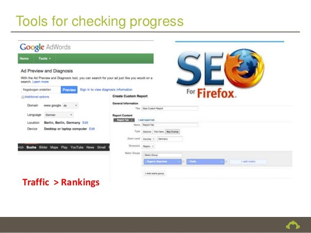 Tools for checking progress Traffic > Rankings
