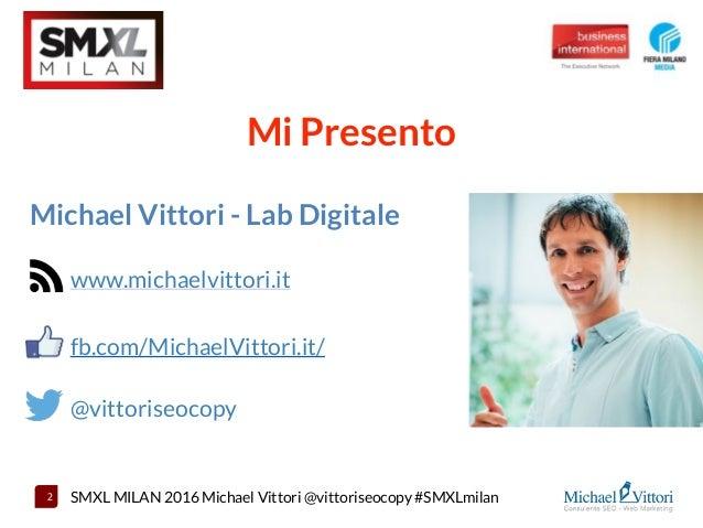 Strategia multicanale di Social e Search Paid Ads per rilanciare una Località Turistica - SMXL Milan 2016 Slide 2