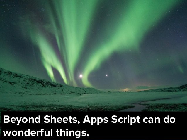 @dsottimanowww.smxl.it #SMXL19www.smxl.it #SMXL19 Beyond Sheets, Apps Script can do wonderful things.