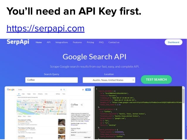 @dsottimanowww.smxl.it #SMXL19 @dsottimanowww.smxl.it #SMXL19 You'll need an API Key first. https://serpapi.com Note: I do ...
