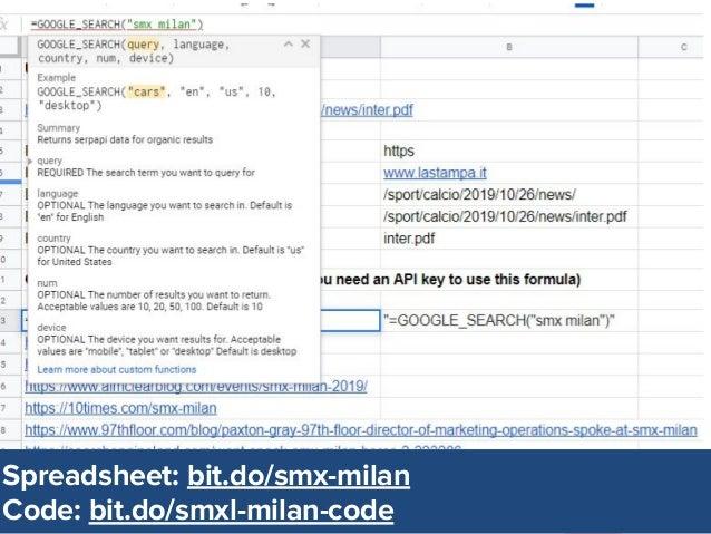 @dsottimanowww.smxl.it #SMXL19 @dsottimanowww.smxl.it #SMXL19 Spreadsheet: bit.do/smx-milan Code: bit.do/smxl-milan-code