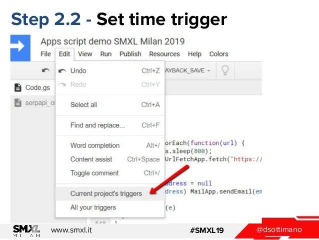 @dsottimanowww.smxl.it #SMXL19 Step 2.2 - Set time trigger