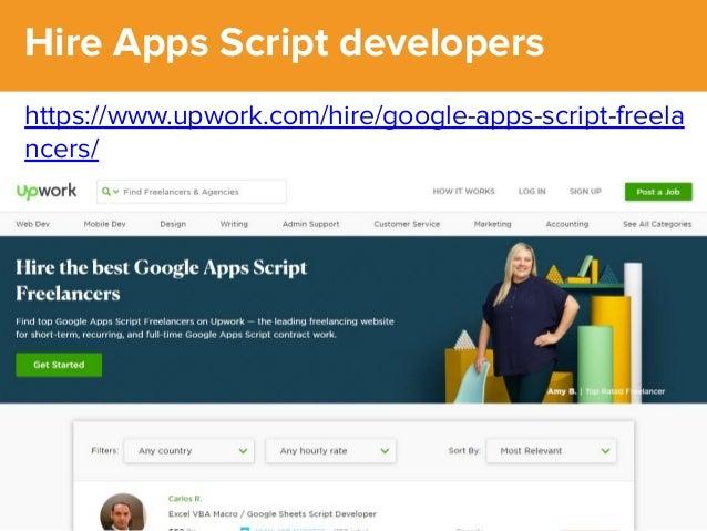 @dsottimanowww.smxl.it #SMXL19 @dsottimanowww.smxl.it #SMXL19 Hire Apps Script developers https://www.upwork.com/hire/goog...