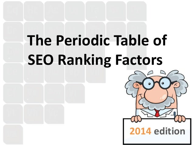 The Periodic Table of SEO Ranking Factors 2014 edition