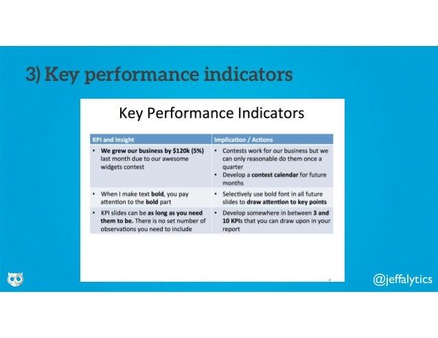 @jeffalytics 3) Key performance indicators