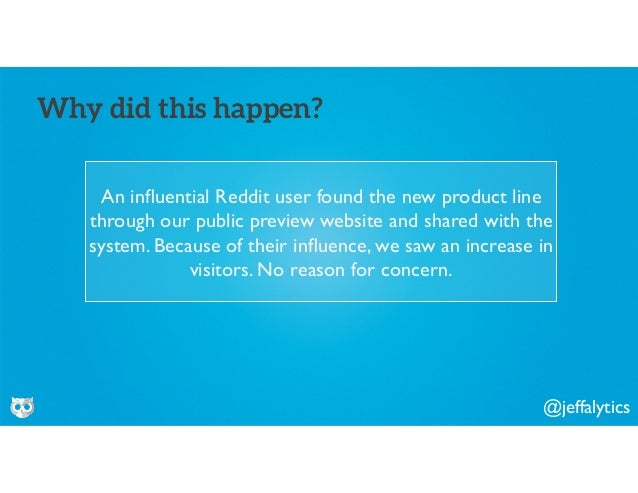 @jeffalytics An influential Reddit user found the new product line through our public preview website and shared with the s...