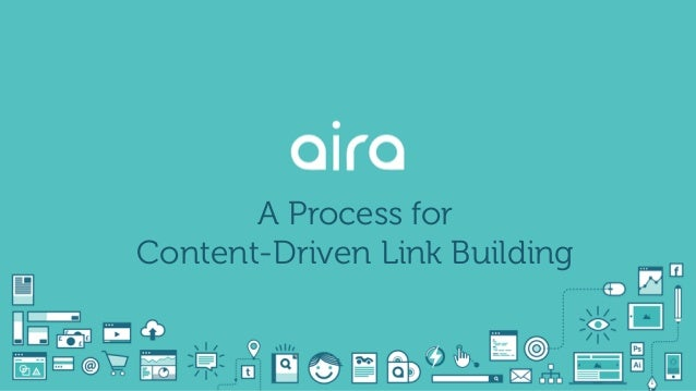 A Process for Content-Driven Link Building