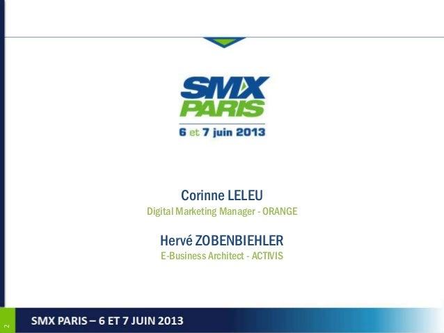 Smx paris 2013 v2 (cl 04062013) Slide 2