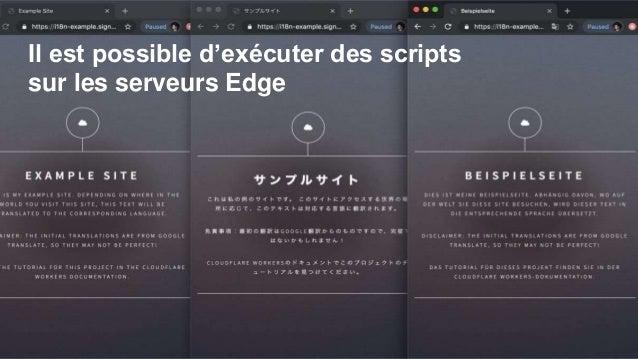 Il est possible d'exécuter des scripts sur les serveurs Edge