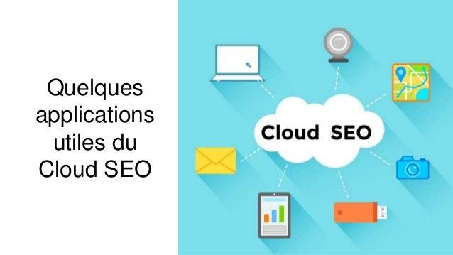 Quelques applications utiles du Cloud SEO