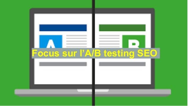 Focus sur l'A/B testing SEO