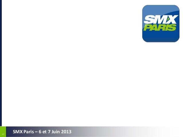 11SMX Paris – 6 et 7 Juin 2013