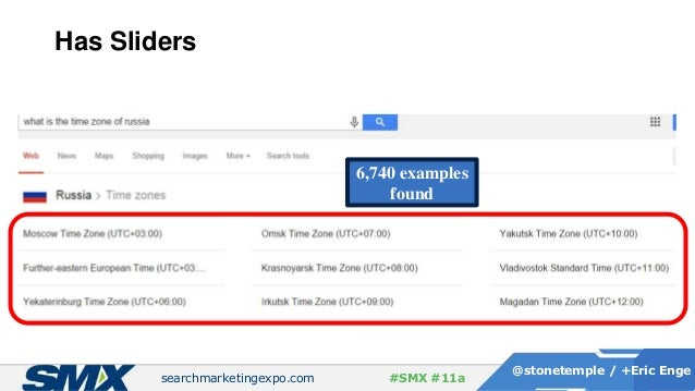 searchmarketingexpo.com @stonetemple / +Eric Enge #SMX #11a Has Sliders 6,740 examples found