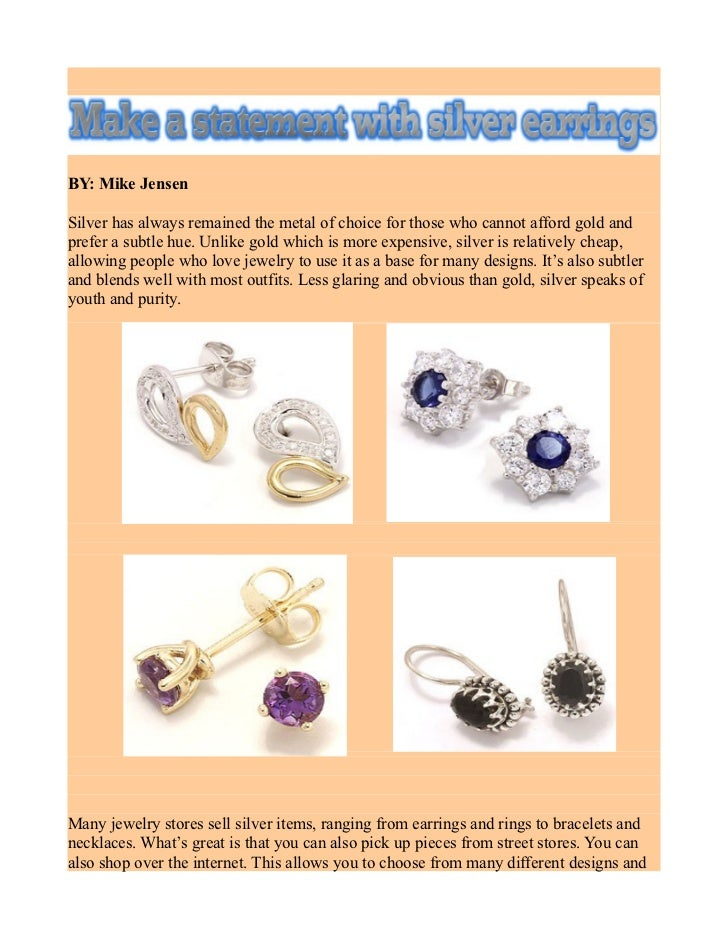 Make a statement with silver earrings