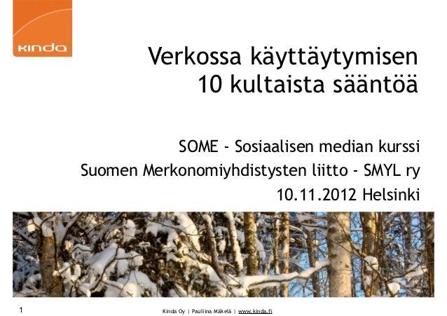 Verkossa käyttäytymisen                10 kultaista sääntöä               SOME - Sosiaalisen median kurssi    Suomen Merko...