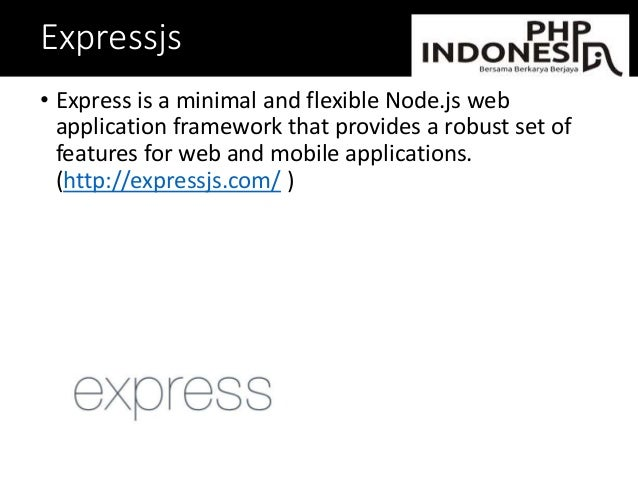 Expressjs • Express is a minimal and flexible Node.js web application framework that provides a robust set of features for...